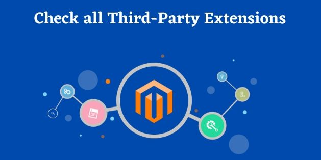 Check all Third-Party Extensions