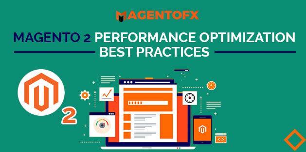 Magento 2 Performance Optimization Best Practices