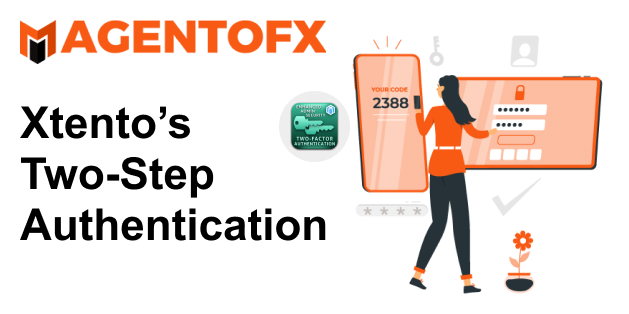 Xtento s Two Step Authentication