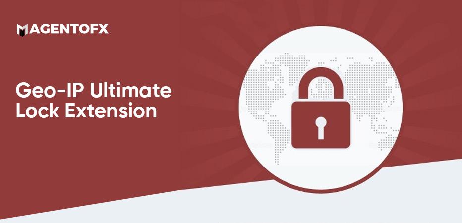 Geo-IP Ultimate Lock Extension