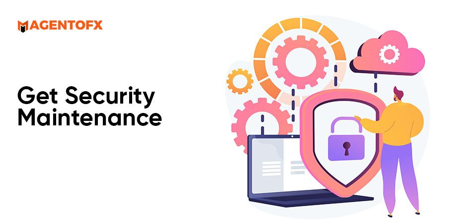 get security maintenance