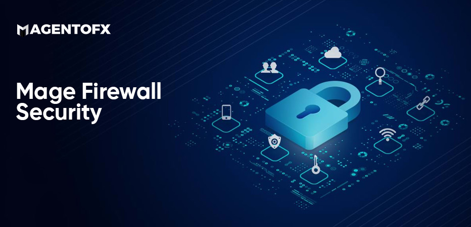 Mage Firewall Security