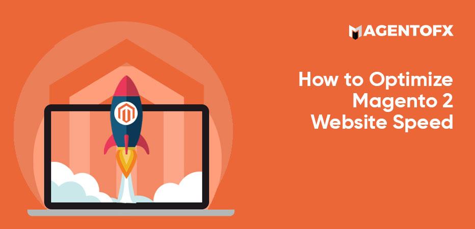 optimize magento 2 website speed