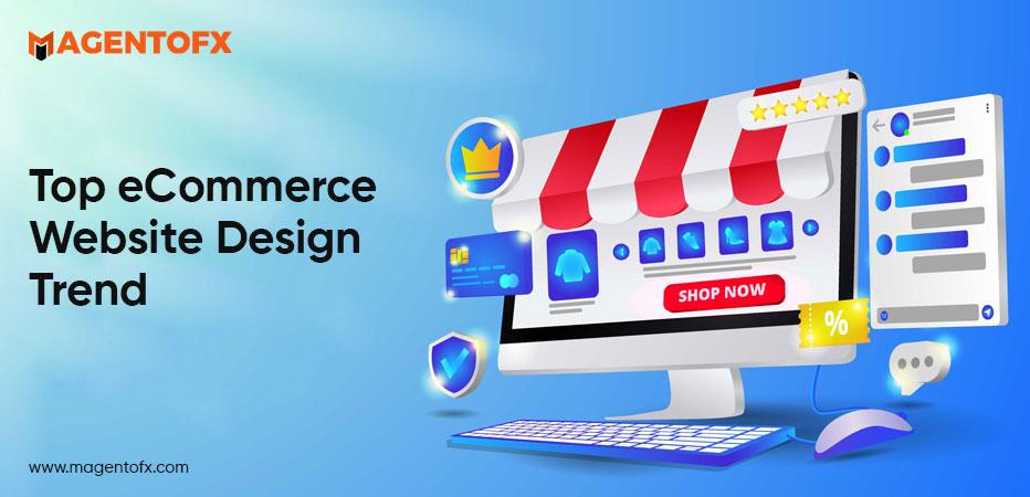 Top eCommerce Website Design Trends